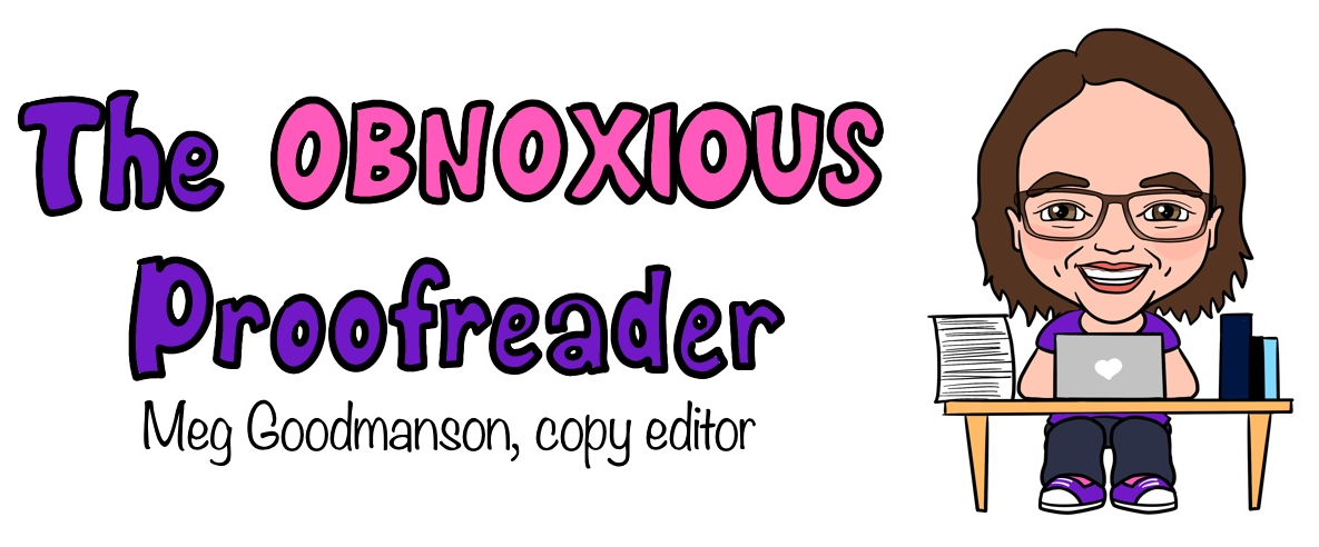The Obnoxious Proofreader